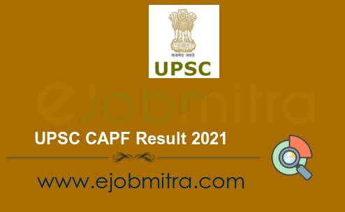 UPSC CAPF Result 2021