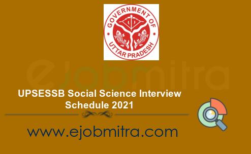 UPSESSB Social Science Interview Schedule 2021