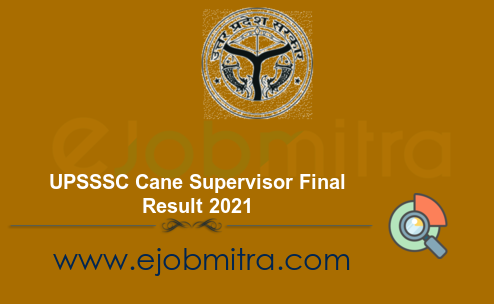 UPSSSC Cane Supervisor Final Result 2021