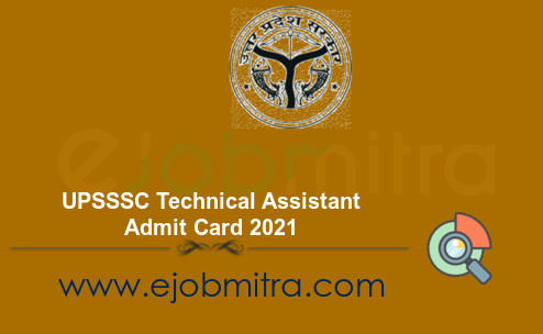 UPSSSC Technical Assistant Admit Card 2021