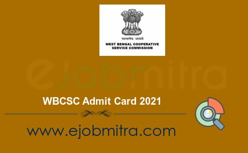 WBCSC Admit Card 2021