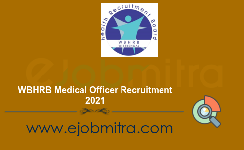 WBHRB Medical Officer Recruitment 2021