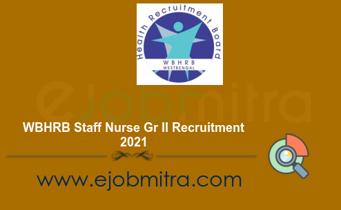 WBHRB Staff Nurse Gr II Recruitment 2021