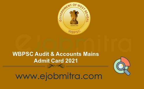 WBPSC Audit & Accounts Mains Admit Card 2021