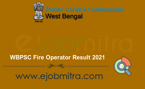 WBPSC Fire Operator Result 2021