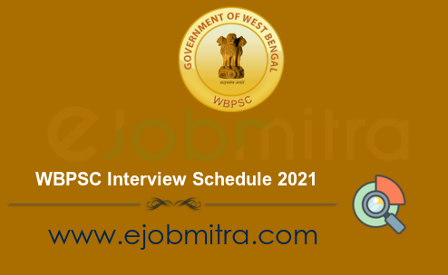 WBPSC Interview Schedule 2021