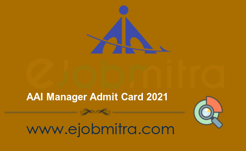 AAI Manager Admit Card 2021