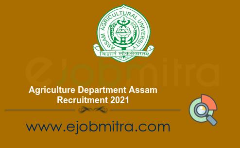 Agriculture Department Assam Recruitment 2021