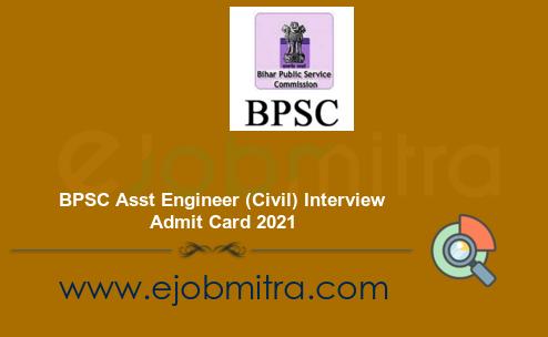 BPSC Asst Engineer (Civil) Interview Admit Card 2021