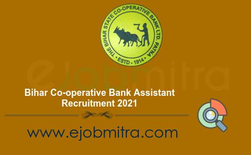 Bihar Co-operative Bank Assistant Recruitment 2021
