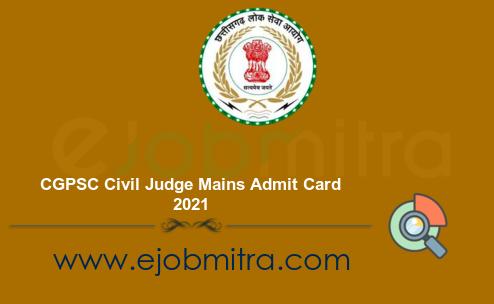 CGPSC Civil Judge Mains Admit Card