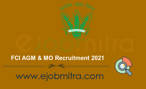 FCI AGM & MO Recruitment 2021