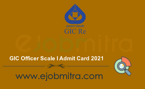 GIC Officer Scale I Admit Card 2021