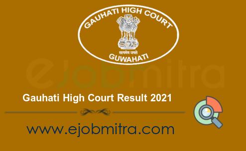 Gauhati High Court Result 2021