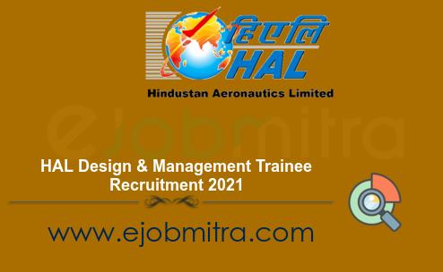 HAL Design & Management Trainee Recruitment 2021