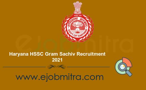 Haryana HSSC Gram Sachiv Recruitment 2021