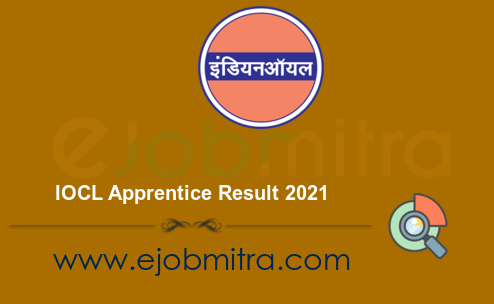 IOCL Apprentice Result 2021