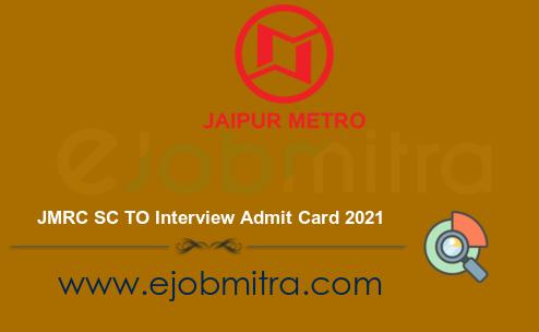 JMRC SC TO Interview Admit Card 2021