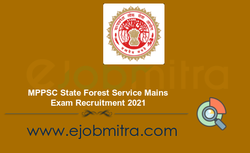MPPSC State Forest Service Recruitment 2021