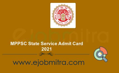 MPPSC State Service Admit Card 2021