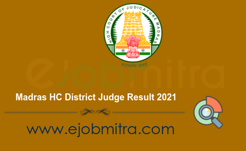 Madras HC District Judge Result 2021