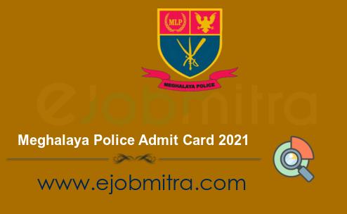 Meghalaya Police Admit Card 2021