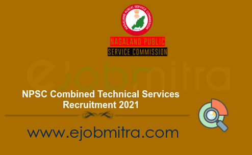 NPSC Combined Technical Services Recruitment 2021