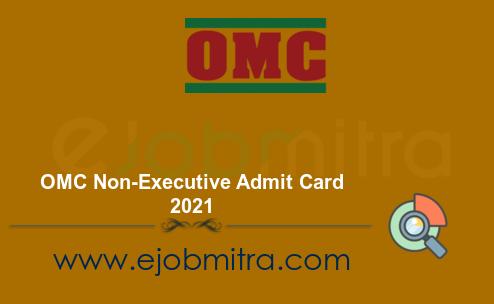 OMC Non-Executive Admit Card 2021