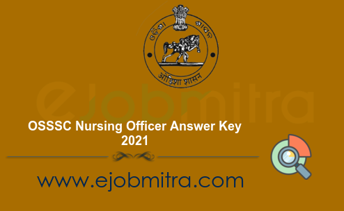 OSSSC Nursing Officer Answer Key 2021