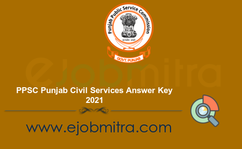 PPSC Punjab Civil Services Answer Key 2021