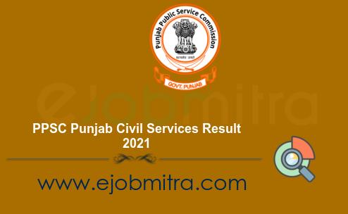 PPSC Punjab Civil Services Result 2021
