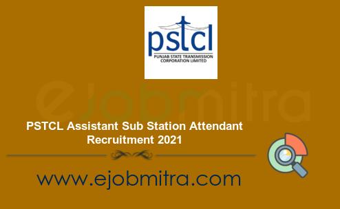 PSTCL Assistant Sub Station Attendant Recruitment 2021