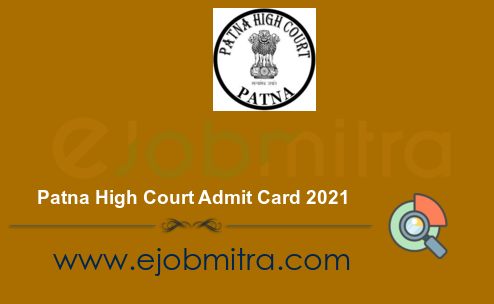 Patna High Court Admit Card 2021