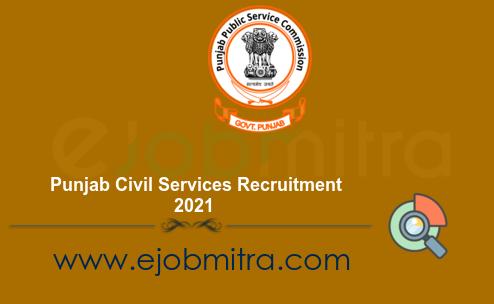 Punjab Civil Services Recruitment 2021
