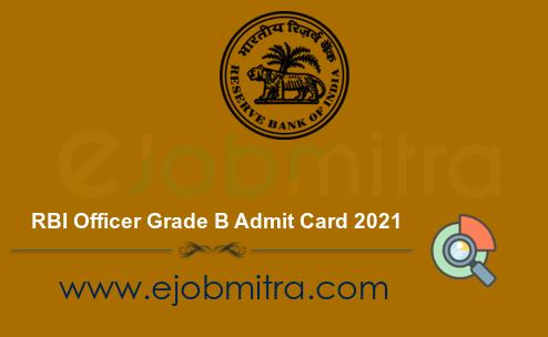 RBI Officer Grade B Admit Card 2021