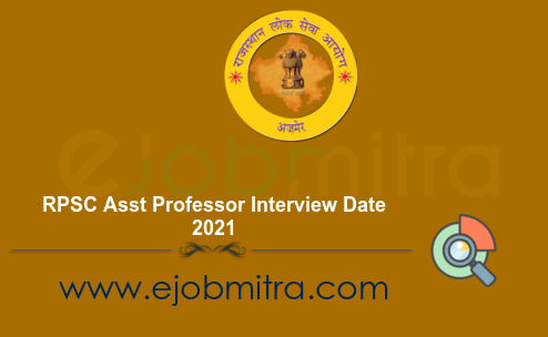 RPSC Asst Professor Interview Date 2021