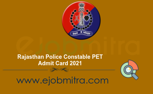 Rajasthan Police Constable PET Admit Card 2021