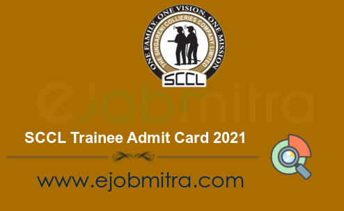 SCCL Trainee Admit Card 2021