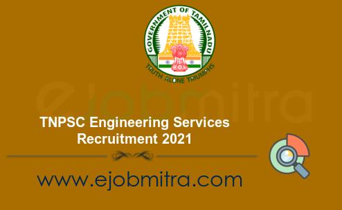 TNPSC Engineering Services Recruitment 2021
