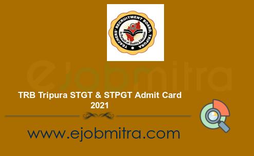 TRB Tripura STGT & STPGT Admit Card 2021