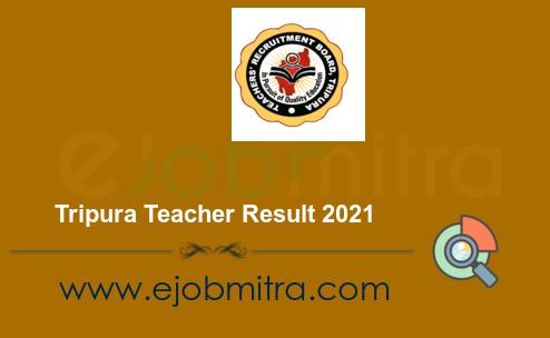 Tripura Teacher Result 2021