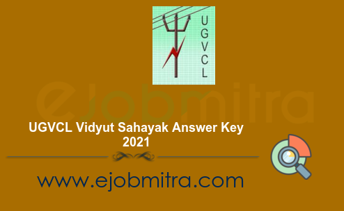 UGVCL Vidyut Sahayak Answer Key 2021