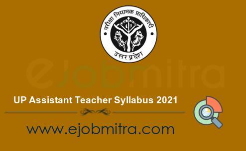 UP Assistant Teacher Syllabus 2021