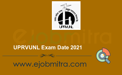 UPRVUNL Exam Date 2021