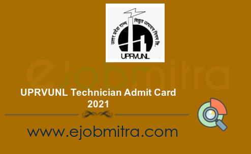 UPRVUNL Technician Admit Card 2021