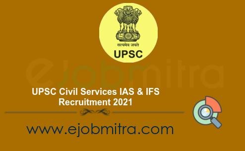 UPSC Civil Services IAS & IFS Recruitment