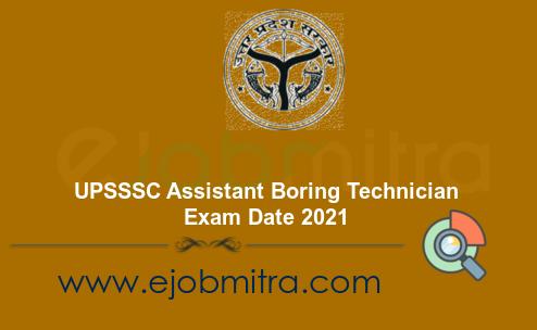 UPSSSC Assistant Boring Technician Exam Date 2021
