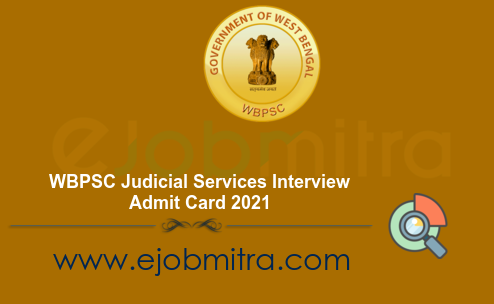 WBPSC Judicial Services Interview Admit Card 2021