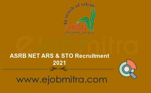 ASRB NET ARS & STO Recruitment 2021