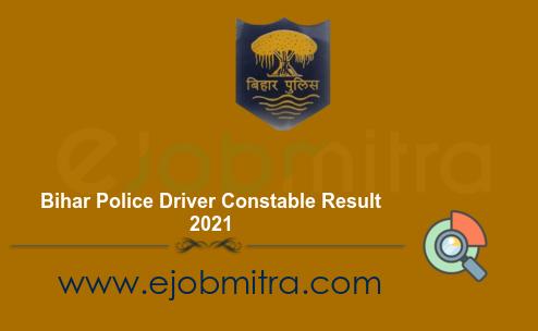 Bihar Police Driver Constable Result 2021